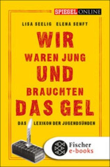 eBook Wir waren jung und brauchten das Gel Cover