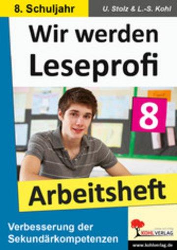 eBook Wir werden Leseprofi - Arbeitsheft / Klasse 8 Cover