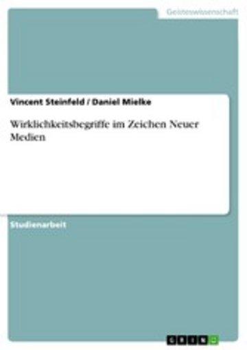 eBook Wirklichkeitsbegriffe im Zeichen Neuer Medien Cover