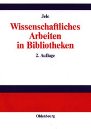 eBook Wissenschaftliches Arbeiten in Bibliotheken Cover