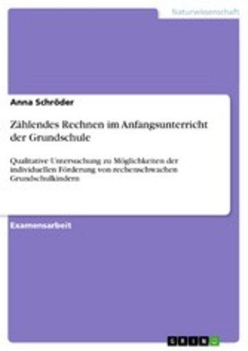 eBook Zählendes Rechnen im Anfangsunterricht der Grundschule Cover