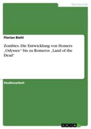 eBook Zombies. Die Entwicklung von Homers 'Odyssee' bis zu Romeros 'Land of the Dead' Cover