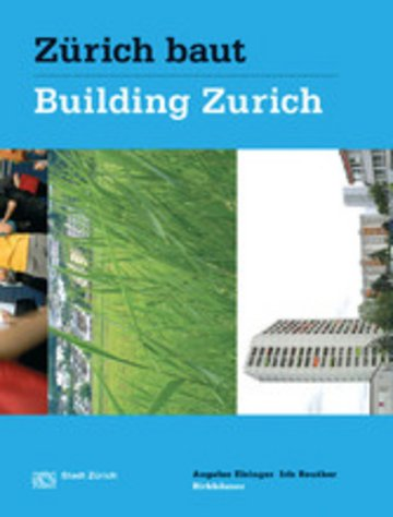 eBook Zürich baut - Konzeptioneller Städtebau / Building Zurich: Conceptual Urbanism Cover