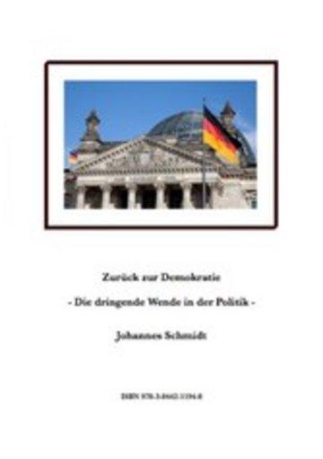 eBook Zurück zur Demokratie - Die dringende Wende in der Politik Cover