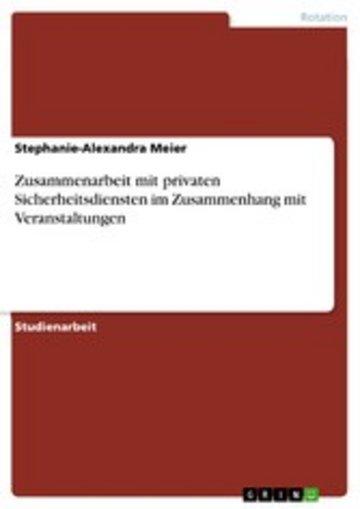 eBook Zusammenarbeit mit privaten Sicherheitsdiensten im Zusammenhang mit Veranstaltungen Cover
