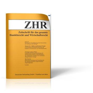 Zeitschrift für das gesamte Handelsrecht und Wirtschaftsrecht (ZHR)