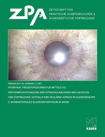 ZPA - Zeitschrift für praktische Augenheilkunde & Augenärztliche Fortbildung