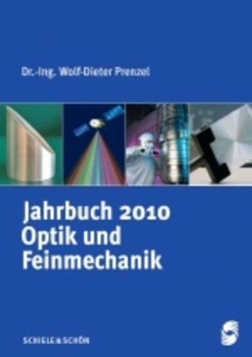 Jahrbuch für Optik und Feinmechanik 2010