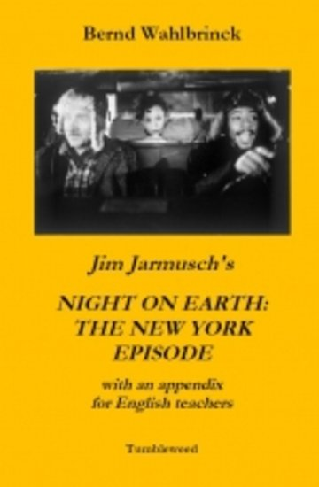 Jim Jarmusch's NIGHT ON EARTH: THE NEW YORK EPISODE