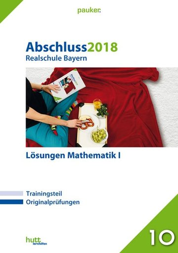 Abschluss 2019 - Realschule Bayern Mathematik I Lösungen