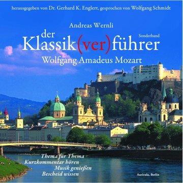 Der Klassik(ver)führer, Wolfgang Amadeus Mozart