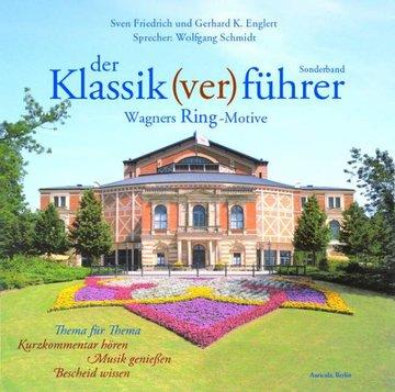 Der Klassik(ver)führer, Wagners Ring-Motive