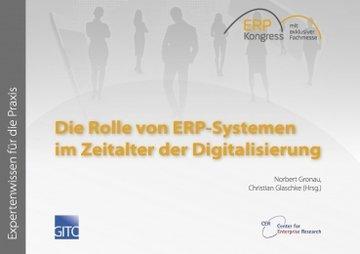 Die Rolle von ERP-Systemen im Zeitalter der Digitalisierung