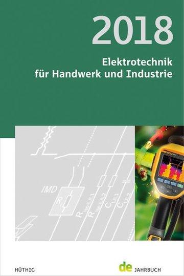 Jahrbuch Elektrotechnik für Handwerk und Industrie 2018