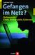 E-Book Gefangen im Netz?
