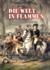 Die Welt in Flammen - Der Franzosen-und-Indianerkrieg 1754-1763