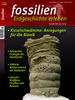 Fossilien - Erdgeschichte erleben