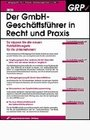 Der GmbH-Geschäftsführer in Recht und Praxis
