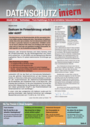 Datenschutz intern - Aktuelle Urteile, Rechtswissen, Praxisempfehlungen